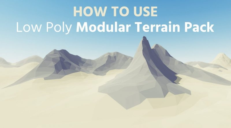 Unity Tutorial: How to Use - Low Poly Modular Terrain Pack