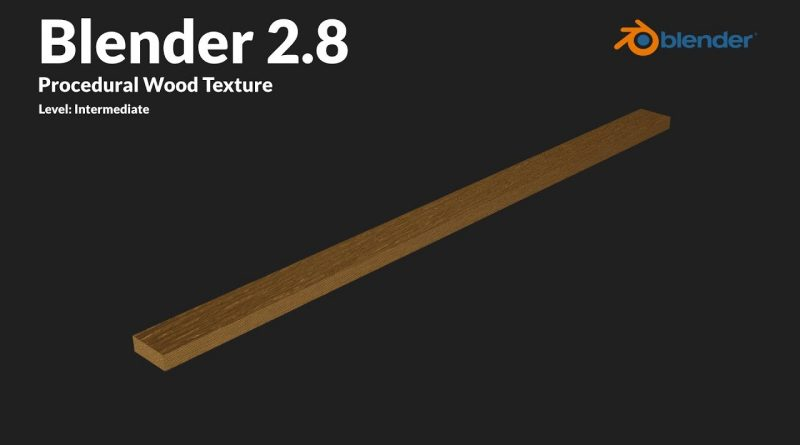 Procedural Wood Texture | Blender 2.8
