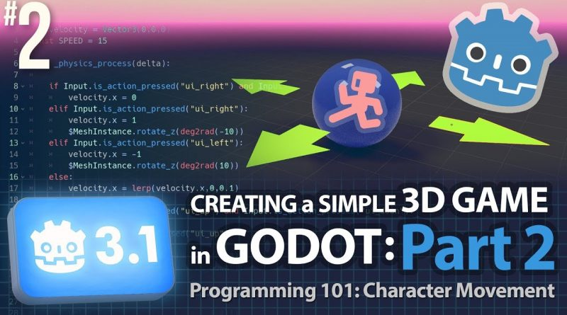 Godot 3.1: Creating a Simple 3D Game: Part 2 (Programming 101: Character Movement) #GodotEngine