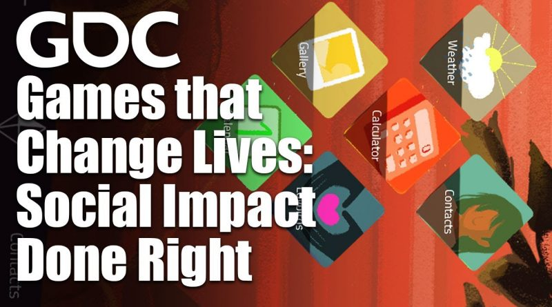 Games that Change Lives: Social Impact Done Right
