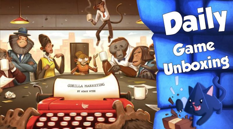 Gorilla Marketing - Daily Game Unboxing