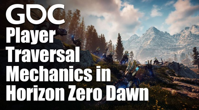 Player Traversal Mechanics in the Vast World of Horizon Zero Dawn