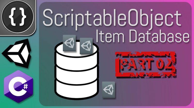 ScriptableObject Item Database (Part 02) [Unity Tutorial]
