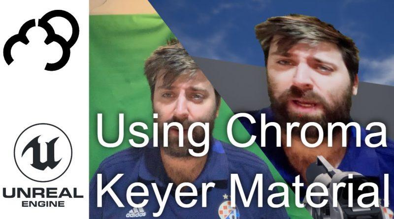 Unreal Engine 4 Chroma Keyer tutorial