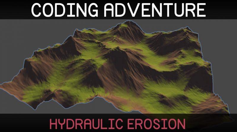 Coding Adventure: Hydraulic Erosion