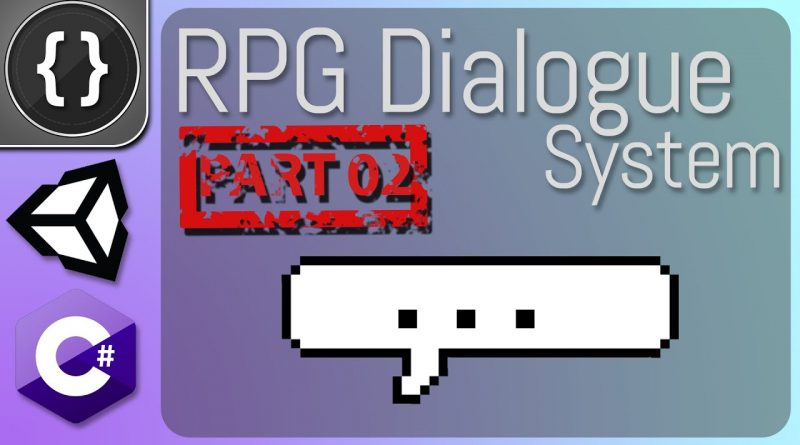 RPG Dialogue System (Part 02) [Unity Tutorial]