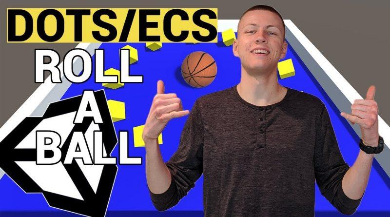 Unity ECS Roll-A-Ball - DOTS Tutorial 2020