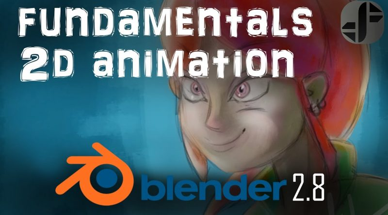 The Fundamentals of 2D animation in blender 2.8 | Tutorial