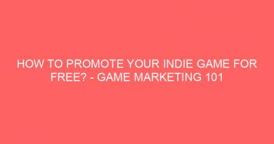 How To Promote Your Indie Game For Free? – Game Marketing 101