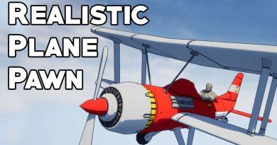 UE4 Tutorial: Realistic Plane Pawn