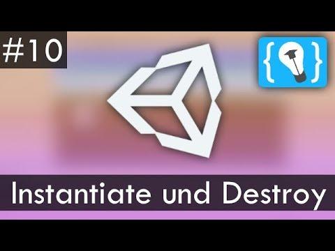 Unity Tutorial Deutsch / German #10 - Instantiate und Destroy