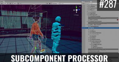 #287 Adding a SubComponent Processor - Unity Tutorial