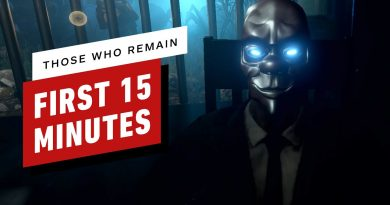 The First 15 Minutes of Those Who Remain Gameplay