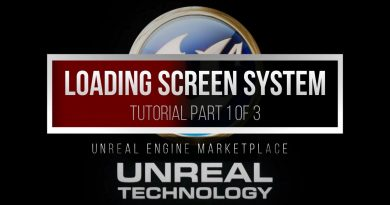 UE4 Tutorial: Loading Screen System - Part 1 of 3 | Unreal Engine Marketplace