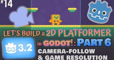 Godot 3.2: Let's Build a 2D Platformer!: Part 6 (Camera-Follow & Game Resolution) #godotengine