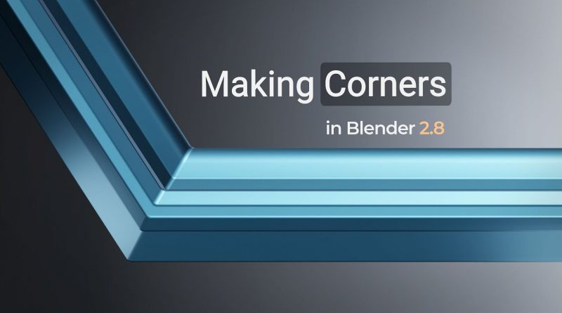 Blender Tutorial | Making Corners