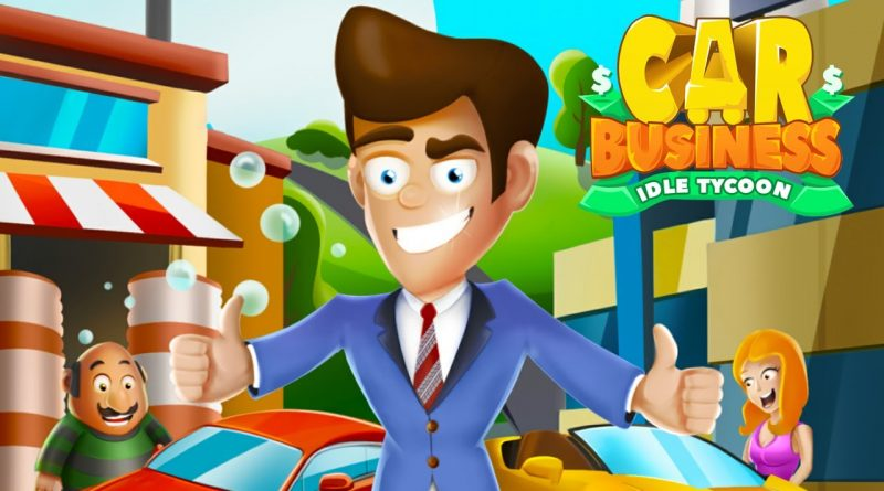 Car Business: Idle Tycoon - Idle Clicker Tycoon Gameplay | Android Simulation Game