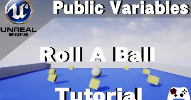 Roll A Ball in Unreal Engine 4 Tutorial - Editable Blueprint Variables (Part 3.5)