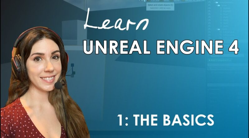 Unreal Engine 4 Beginner's Tutorial - #1: The Basics