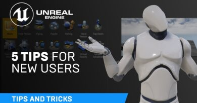 5 tips for new users   Unreal Engine