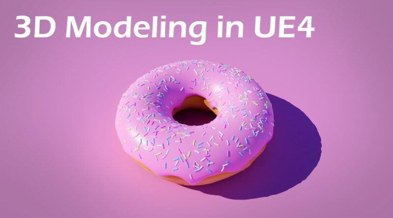 3D Modeling in Unreal Engine - Create a Donut in UE4 Tutorial