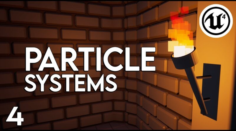 Unreal Engine 4 - Particle Systems (Torch Flame) Tutorial