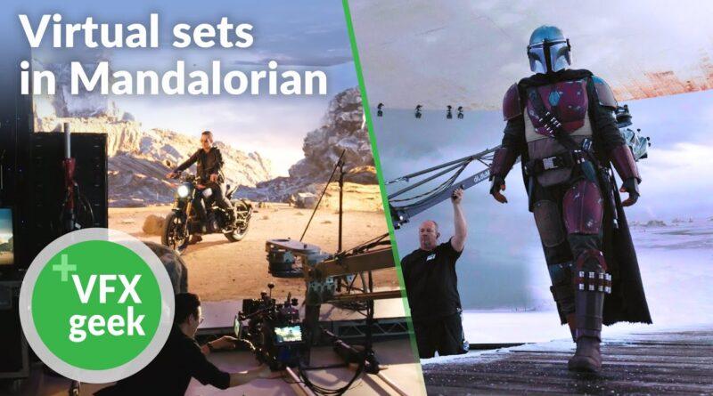 Virtual sets in Mandalorian - VFX & Unreal engine