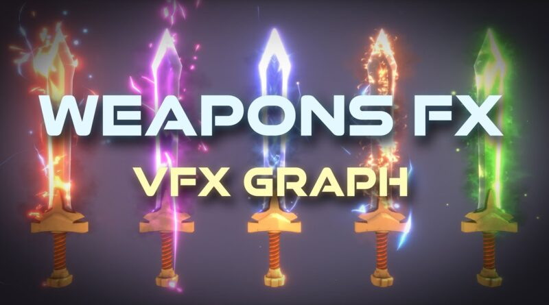Unity VFX Graph - Weapon Effect Tutorial