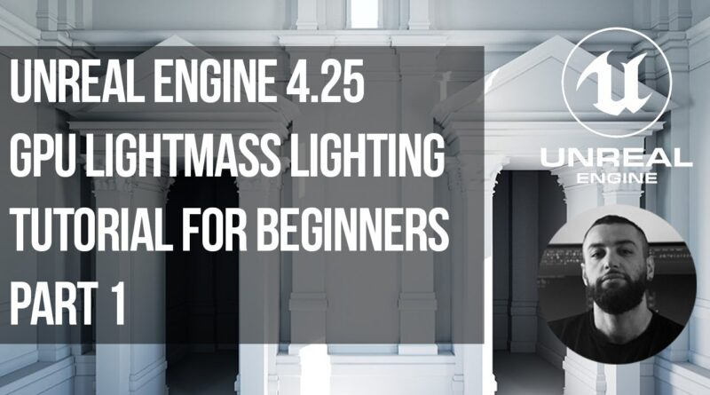 Unreal Engine Lighting Tutorial Part 1| Architectural Visualization