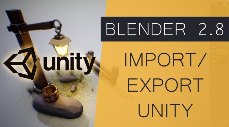Blender 2.8 Export/Import to Unity - Blender for Game Development