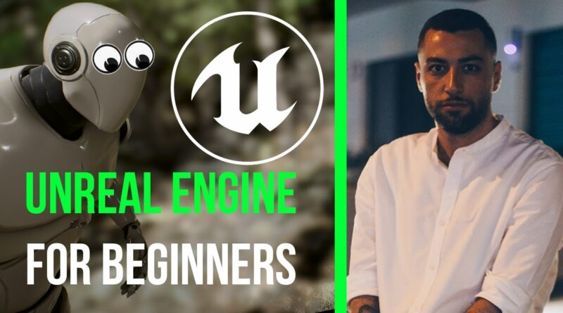 Getting Started with Unreal Engine for Beginners