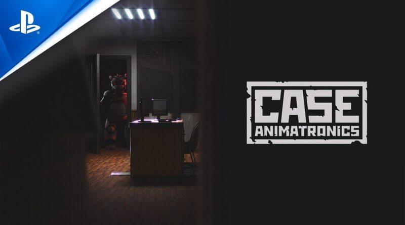 CASE: Animatronics - Release Trailer | PS4