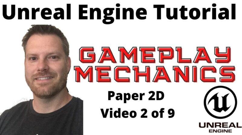 Make a 2D game beginner series #2 Gameplay (Unreal Engine Tutorial)