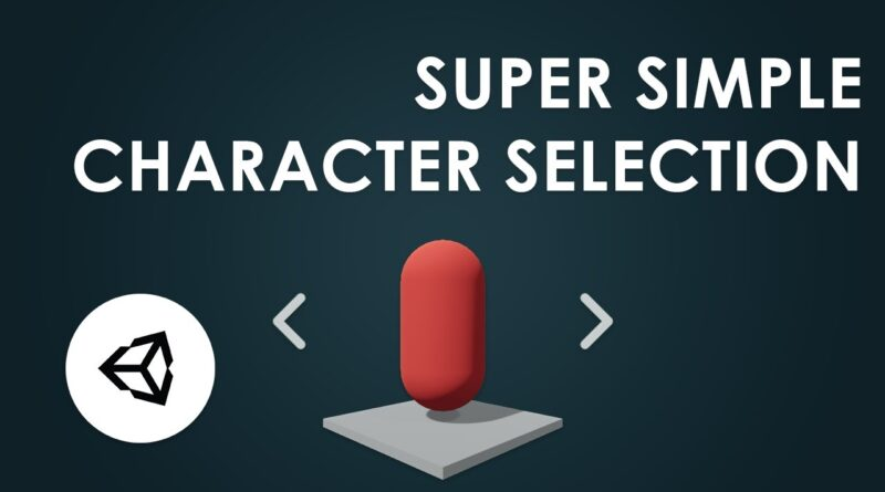 Unity Tutorial - Simple Character Selection System
