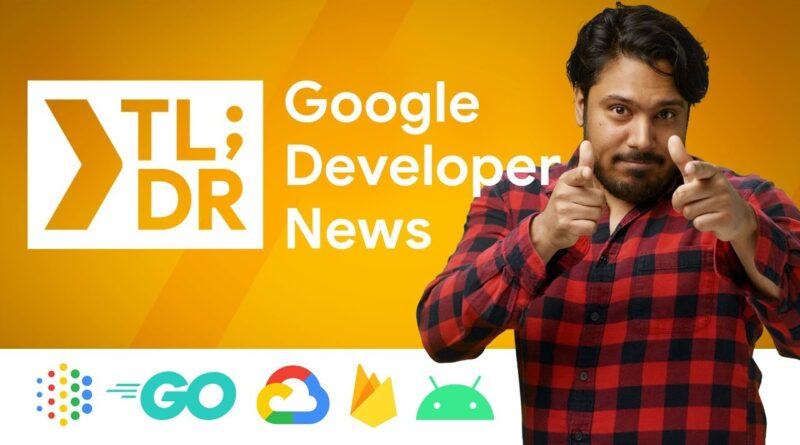 Android Studio 3.6, Android 11 Developer Preview, Kubeflow 1.0, & more!