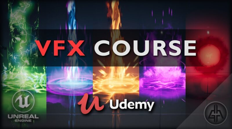 UDEMY COURSE - Unreal Engine 4 - VFX for Games - Beginner to Intermediate