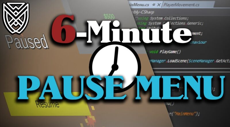 6 Minute PAUSE MENU Unity Tutorial