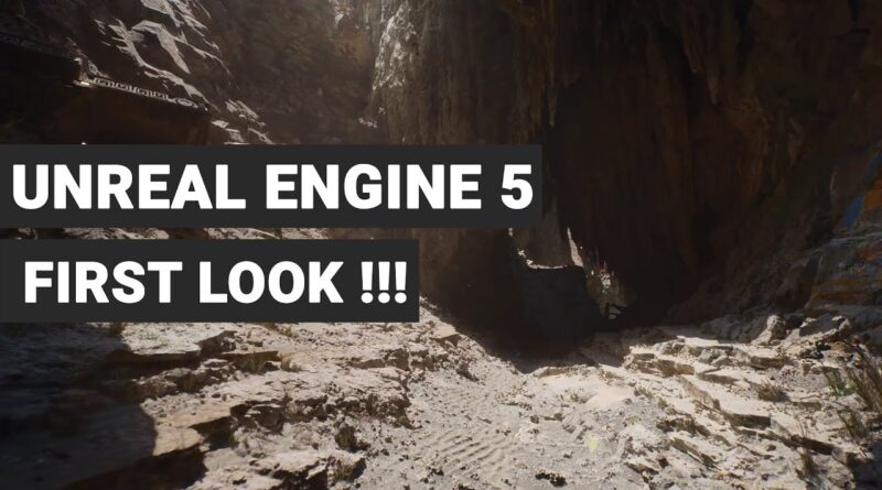Unreal Engine 5 First Look is out now   Unreal Engine 5