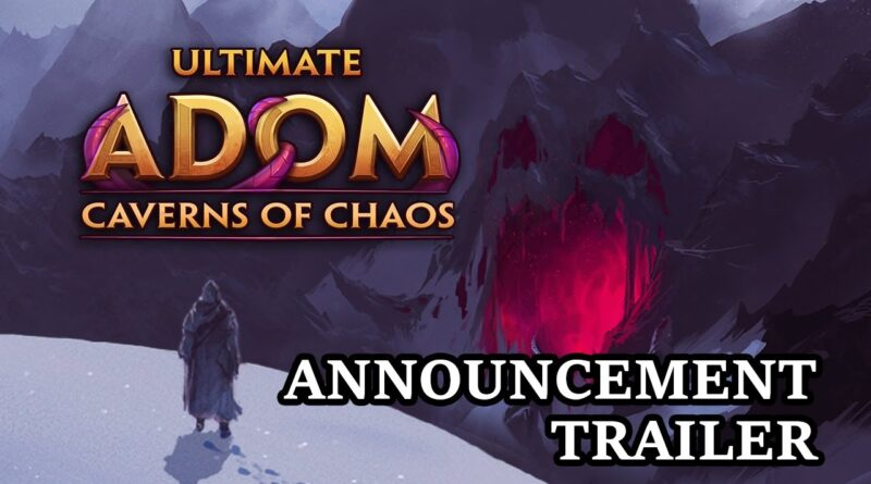 Ultimate Adom - Caverns of Chaos | Announcement Trailer (EN)