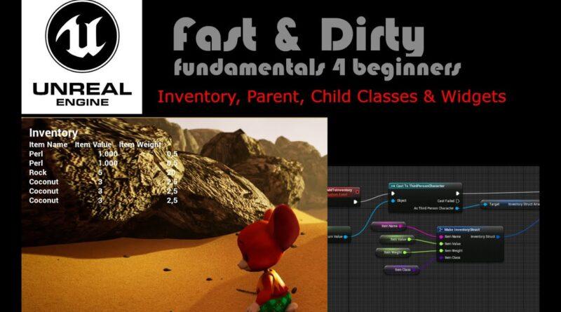 Unreal Engine 4 - Inventory, Parent, Child Classes & Widgets