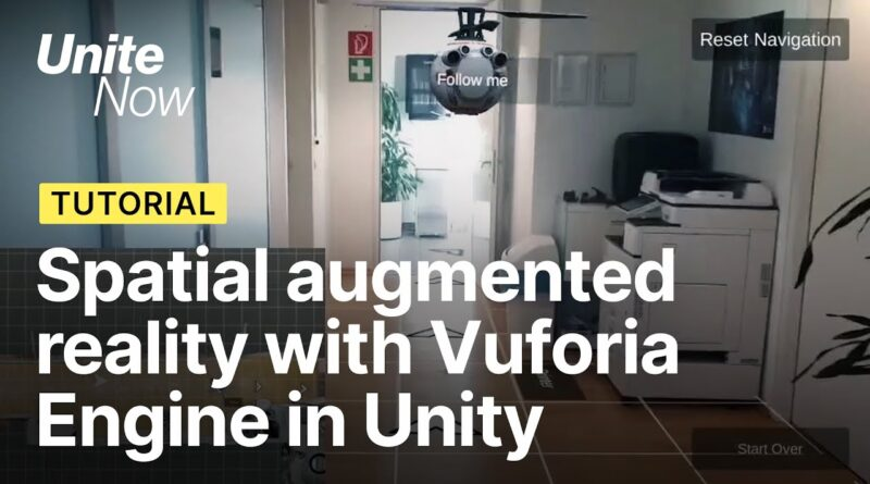 Spatial augmented reality with Vuforia Engine in Unity | Unite Now 2020