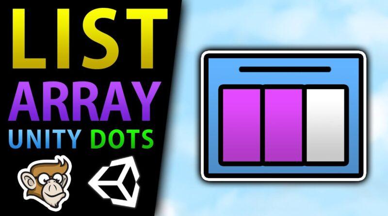 Dynamic Buffers in Unity DOTS (Array, List)