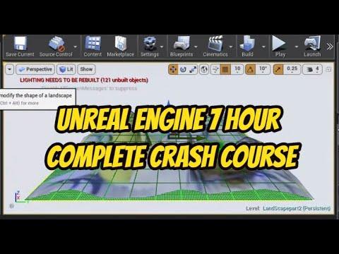 Unreal Engine Crash Course 7 hour Training