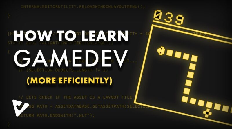 How to Learn Game Development More Efficiently