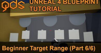 Unreal 4 Blueprint Tutorial - Beginner Target Range (pt.6/6)