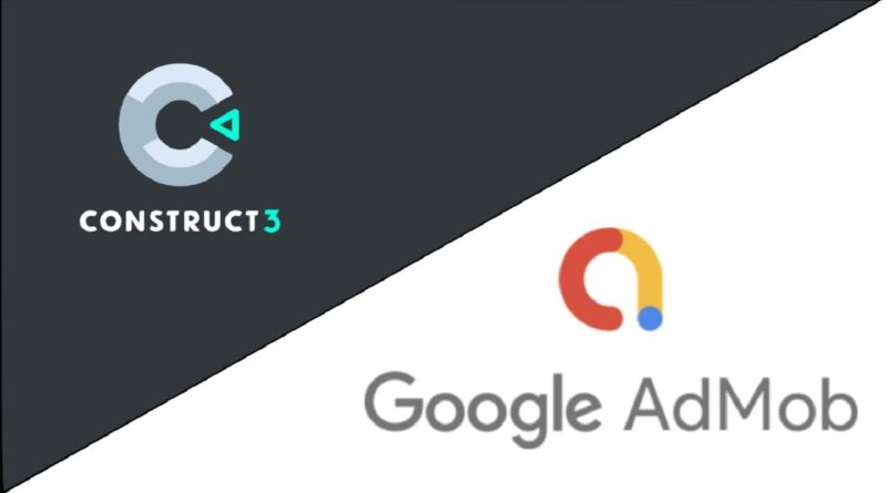 How to put Mobile Adverts into Construct 3 using Google AdMob
