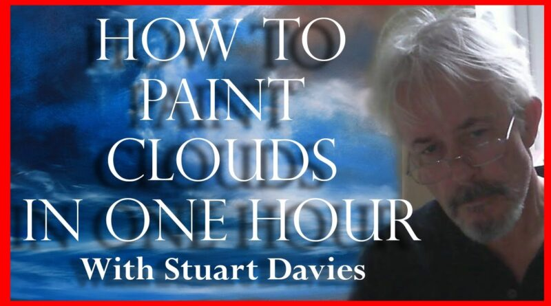 How to Paint Clouds in One Hour