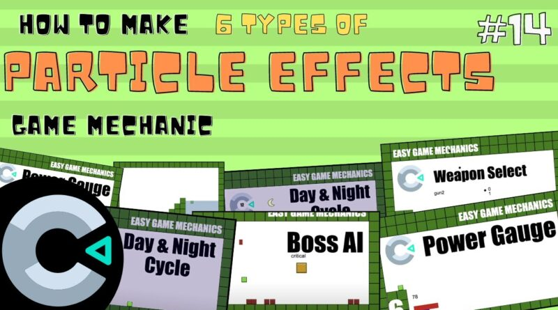 Construct3: 6 Types of Particle Effects, Easy Game Mechanics 14