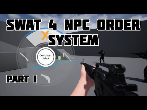 Weekly Prototypes - AI order system like in SWAT4 game using UE4 | PART I