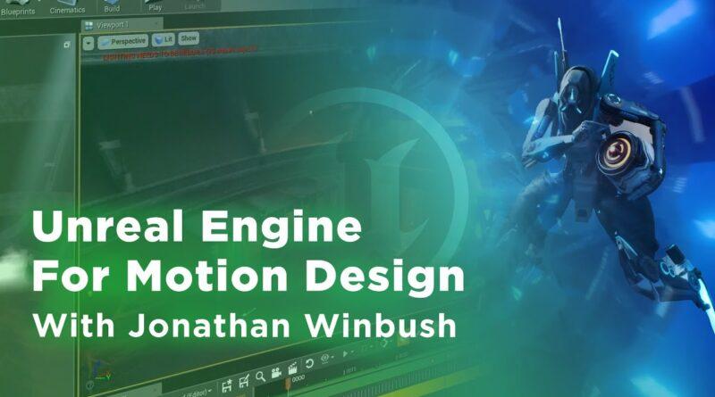 Unreal Engine for Motion Design with Jonathan Winbush